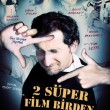 2_super_film_birden_afis
